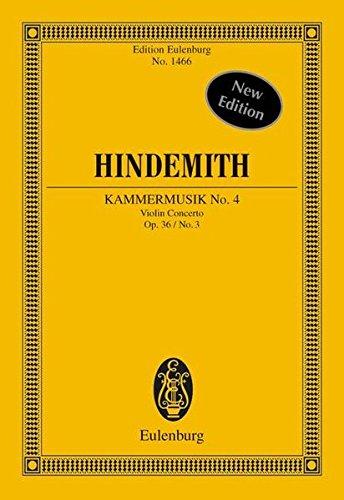 Kammermusik Nr. 4: (Violinkonzert). op. 36/3. Solo-Violine und größeres Kammerorchester. Studienpartitur. (Eulenburg Studienpartituren)