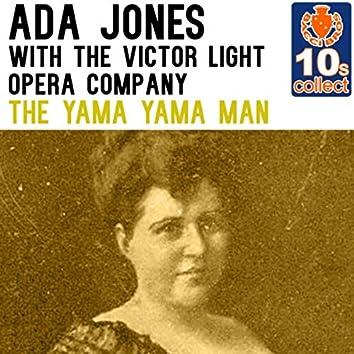 The Yama Yama Man (Remastered) [with The Victor Light Opera Company] - Single