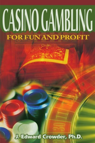 Casino Gambling for Fun and Profit by James Crowder (2000-12-26)
