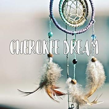 Cherokee Dream
