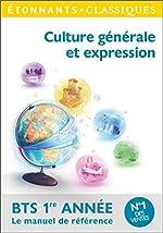 Culture générale et expression BTS 1re année d'Elise Chedeville