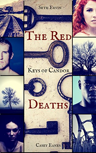 Keys Of Candor: The Red Deaths by Casey Eanes & Seth Ervin ebook deal
