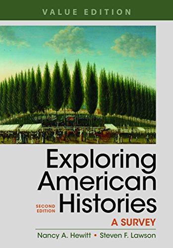 Exploring American Histories, Value Edition, Combined Volume: A Survey