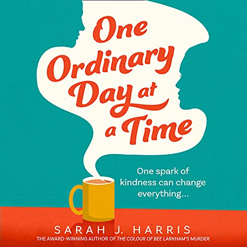 One Ordinary Day at a Time cover art
