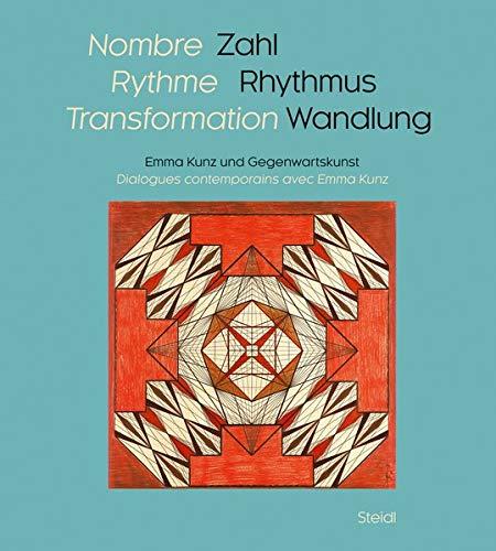 Zahl, Rhythmus, Wandlung: Emma Kunz und Gegenwartskunst