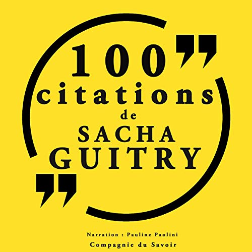 Couverture de 100 citations Sacha Guitry