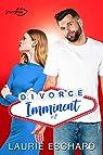 Divorce imminent, tome 2 par Laurie  Eschard