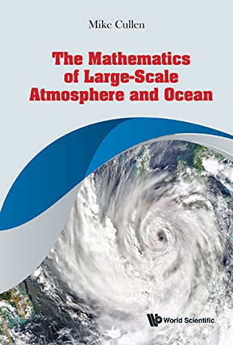 Mathematics Of Large-scale Atmosphere And Ocean, The (English Edition)
