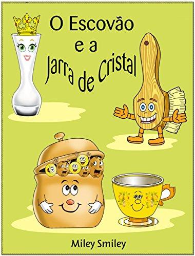 """Livros para crianças de 4-8 anos: """"O Escovão e a Jarra de Cristal"""" (história de ninar para crianças)"""