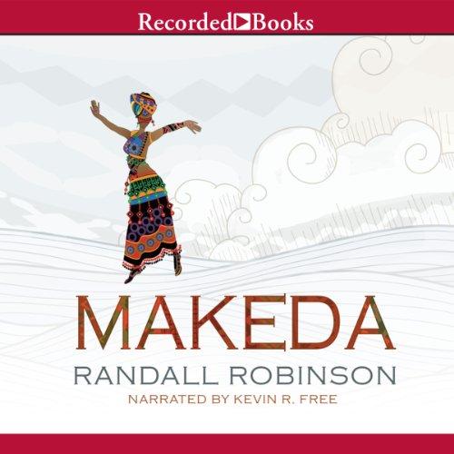 Makeda Audiobook By Randall Robinson cover art
