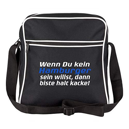 Schultertasche Wenn Du kein Hamburger Sein willst, dann biste Halt Kacke! Schwarz - Hamburg Hamburger Fußball Tasche Fanartikel