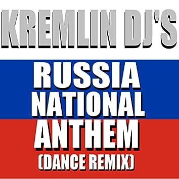 Russia National Anthem (Dance Remix)