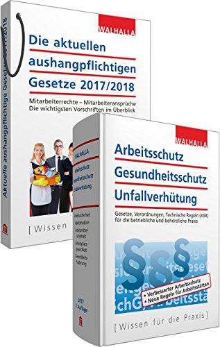 Kombi-Paket Die aktuellen aushangpflichtigen Gesetze 2016 + Arbeitsschutz, Gesundheitsschutz, Unfallverhütung