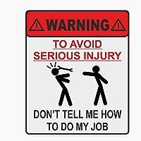 車 ステッカーデカール-警告車のステッカーは私の仕事をする方法を教えてくれませんパーソナライズされたデカールラップトップオートバイ自動車部品PVC14cmx11cmスタイル