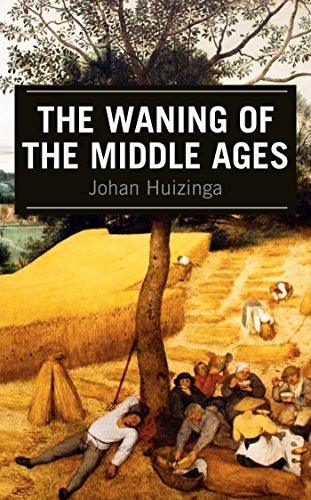 The Waning of the Middle Ages (English Edition)