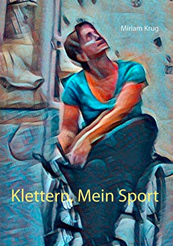 Klettern, Mein Sport