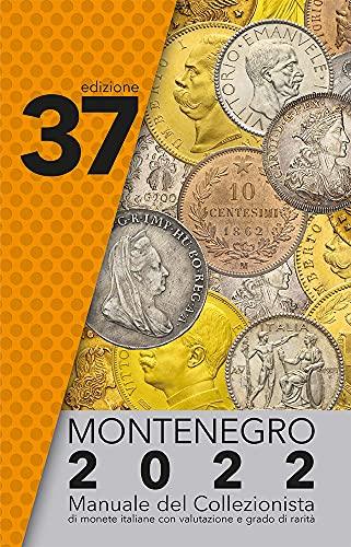 Montenegro 2022. Manuale del collezionista di monete italiane