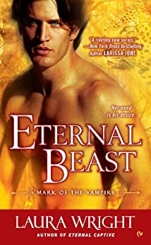 Eternal Beast: Mark of the Vampire by [Laura Wright]