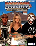 Backyard Wrestling 2 - There Goes the Neighborhood Official Strategy Guide de BradyGames