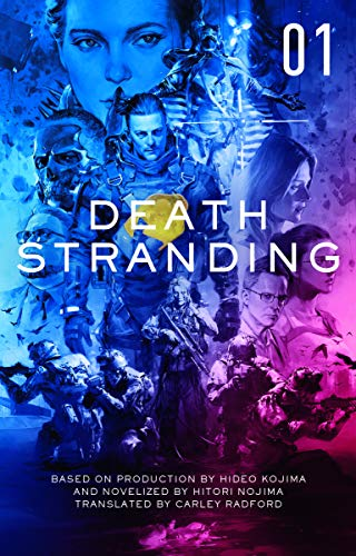 Death Stranding: The Official Novelisation - Volume 1