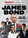Entertainment Weekly The Ultimate Guide to James Bond