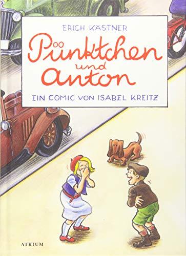 Pünktchen und Anton: Ein Comic von Isabel Kreitz