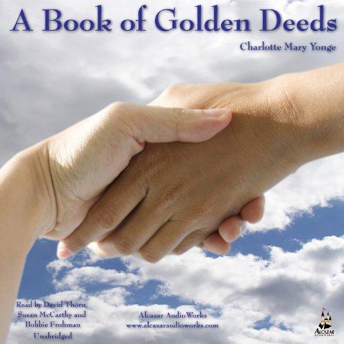 A Book of Golden Deeds, Book 1 audiobook cover art