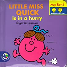 Little Miss Quick in a Hurry
