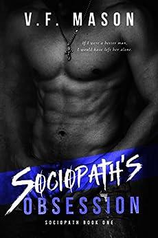 Sociopath's Obsession by [V.F. Mason]