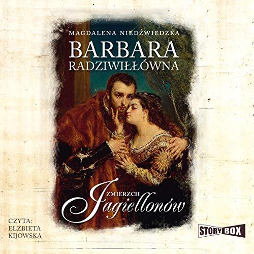 Barbara Radziwiłłówna Titelbild