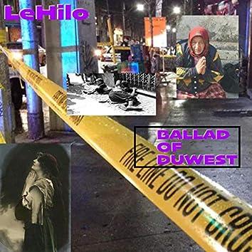 Ballad of DuWest