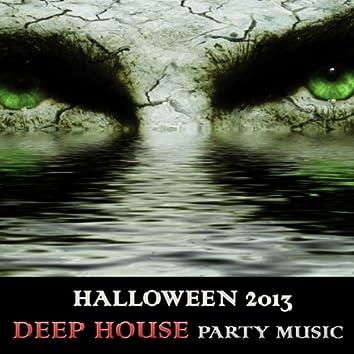 Halloween 2013: Deep House Party Music Playlist