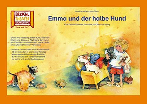 Kamishibai: Emma und der halbe Hund: Eine Geschichte über Haustiere und Verantwortung. 13 Bildkarten für das Erzähltheater