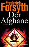 Frederick Forsyth: Der Afghane