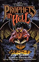 Prophets in Hell 0671698222 Book Cover