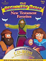 The Beginners Bible New Testament Favorites