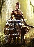 Les Chroniques de l'Empire Ntu - L'Intégral