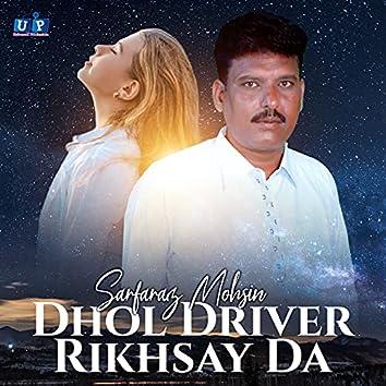 Dhol Driver Rikhsay Da - Single