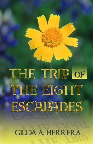 The Trip of the Eight Escapades