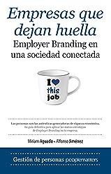 Empresas que dejan huella: Employer branding en una sociedad conectada