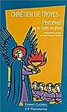 Perceval ou le Conte du Graal - Flammarion - 01/08/2001