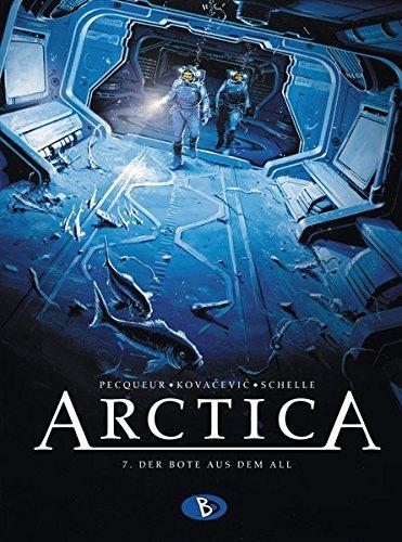 Arctica #7: Der Bote aus dem All