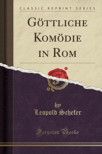 Göttliche Komödie in Rom (Classic Reprint)