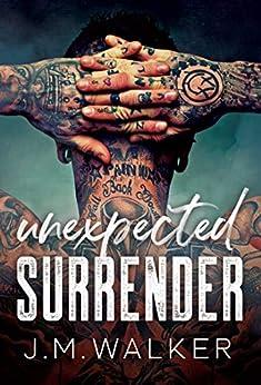 Unexpected Surrender by [J.M. Walker]