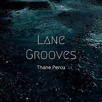 Lane Grooves