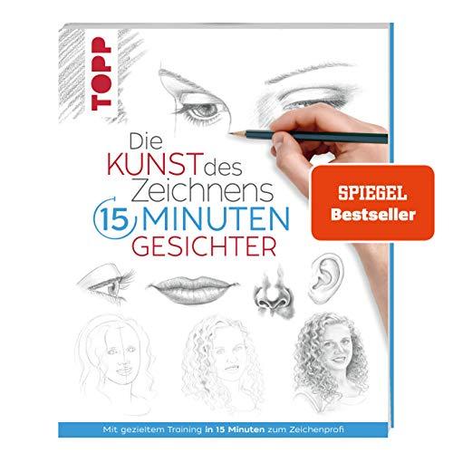 Die Kunst des Zeichnens 15 Minuten - Gesichter. SPIEGEL Bestseller: Mit gezieltem Training in 15 Minuten zum Zeichenprofi