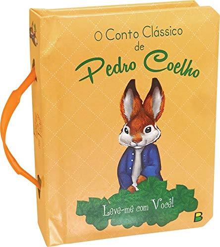 Leve-me com Você! O Conto Clássico de Pedro Coelho