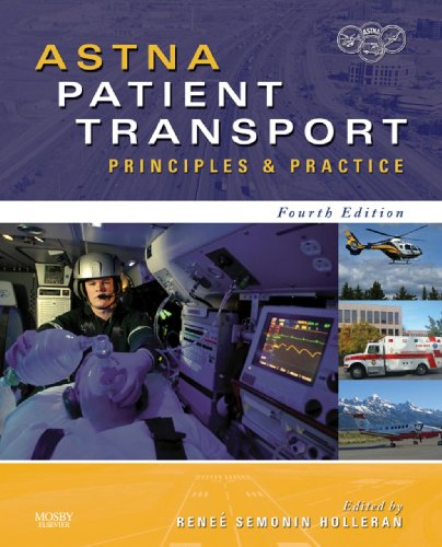 ASTNA Patient Transport - E-Book: Principles and Practice (Air & Surface Patient Transport: Principles and Practice) (English Edition)