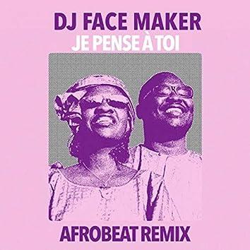 Je pense à toi (Afrobeat Remix)