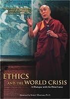 Ethics & World Crisis: Dialogue With Dalai Lama [DVD]
